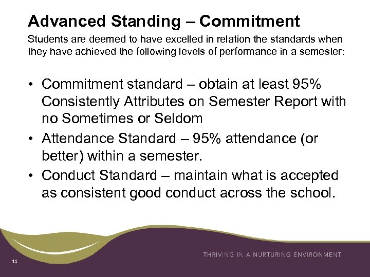 Advanced Standing – Commitment Students are deemed to have excelled in relation the standards