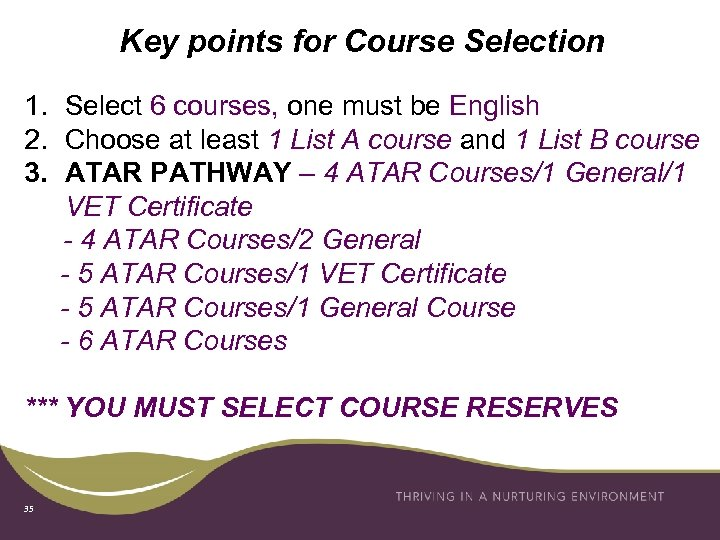 Key points for Course Selection 1. Select 6 courses, one must be English 2.