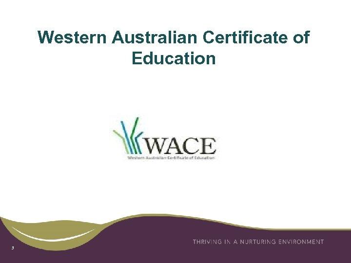 Western Australian Certificate of Education 3