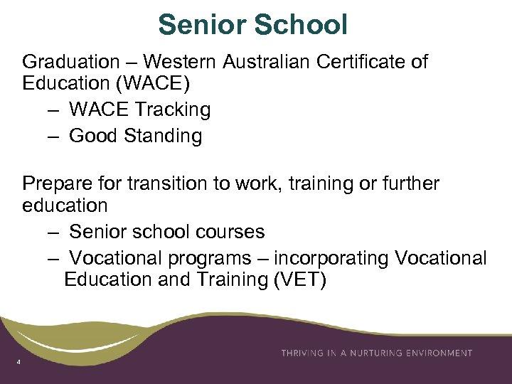 Senior School Graduation – Western Australian Certificate of Education (WACE) – WACE Tracking –