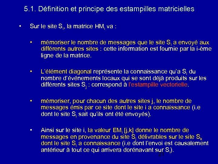 5. 1. Définition et principe des estampilles matricielles • Sur le site Si, la