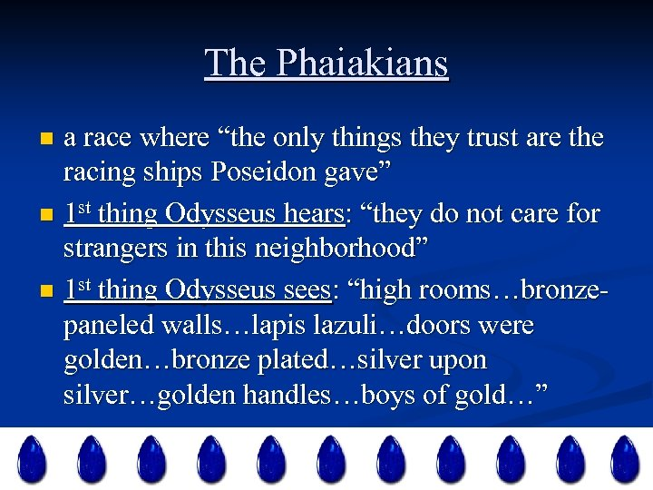 """The Phaiakians a race where """"the only things they trust are the racing ships"""