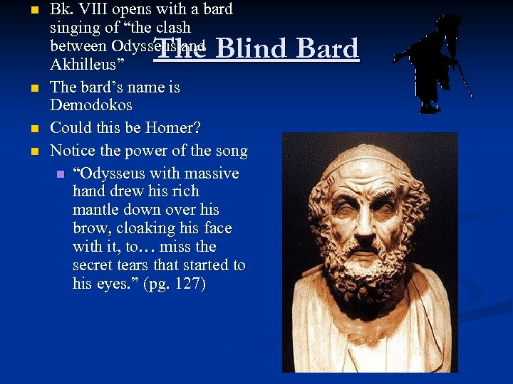 """n Bk. VIII opens with a bard singing of """"the clash between Odysseus and"""