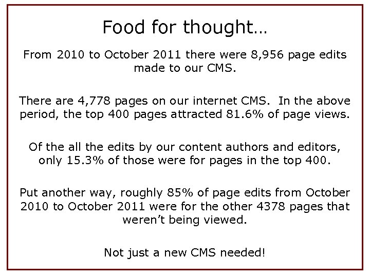 Food for thought… From 2010 to October 2011 there were 8, 956 page edits