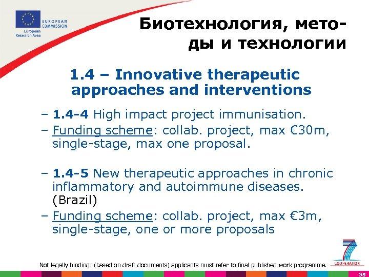 Биотехнология, мето ды и технологии 1. 4 – Innovative therapeutic approaches and interventions –