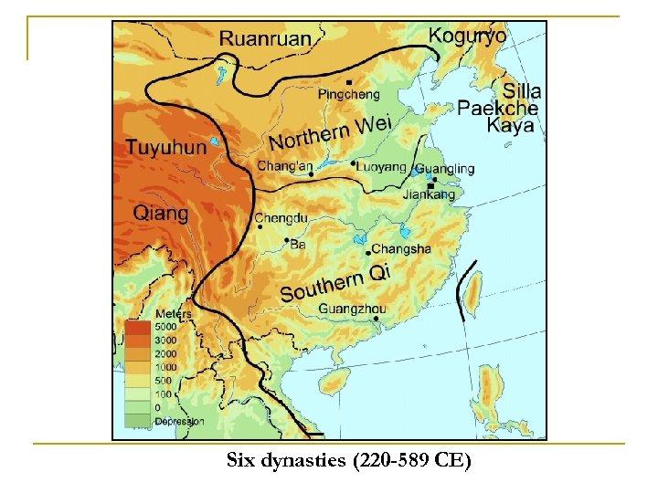 Six dynasties (220 -589 CE)