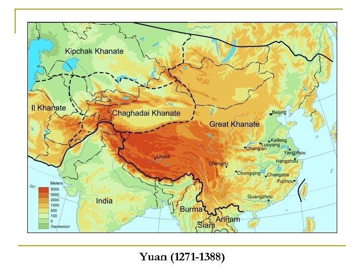 Yuan (1271 -1388)