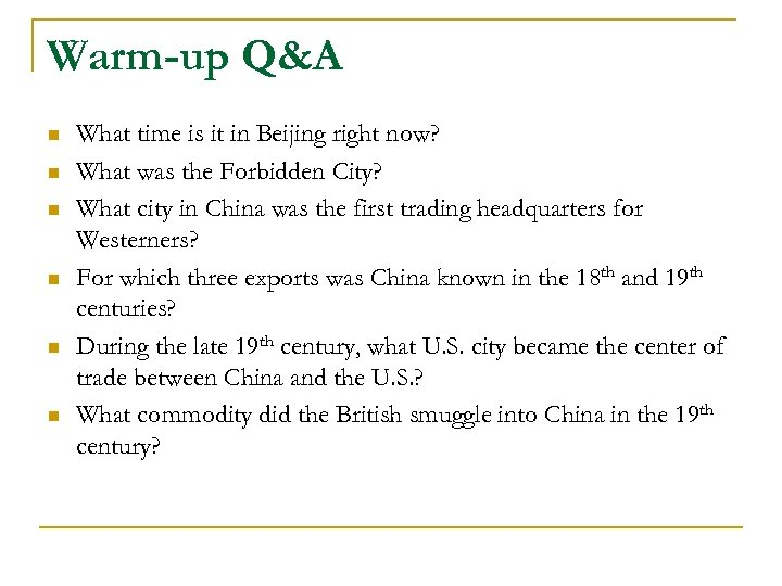 Warm-up Q&A n n n What time is it in Beijing right now? What
