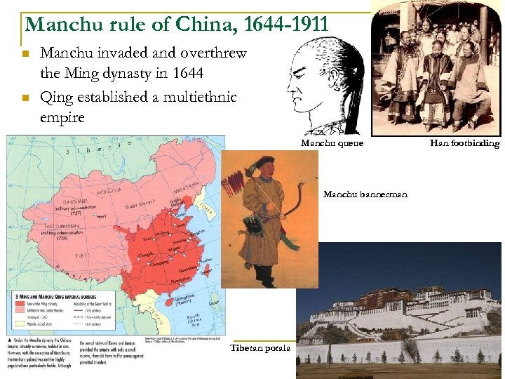 Manchu rule of China, 1644 -1911 n n Manchu invaded and overthrew the Ming