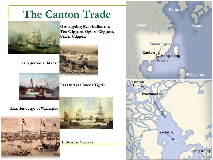 The Canton Trade Oceangoing East Indiamen, Tea Clippers, Opium Clippers, China Clippers Gain permit