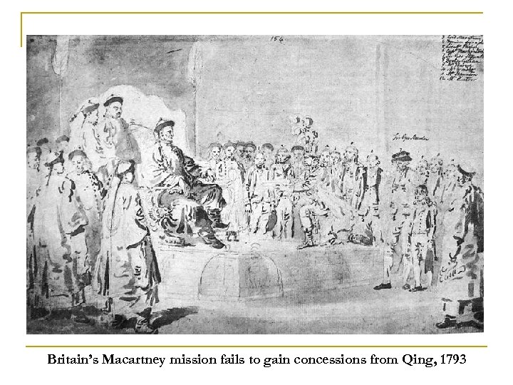 Britain's Macartney mission fails to gain concessions from Qing, 1793