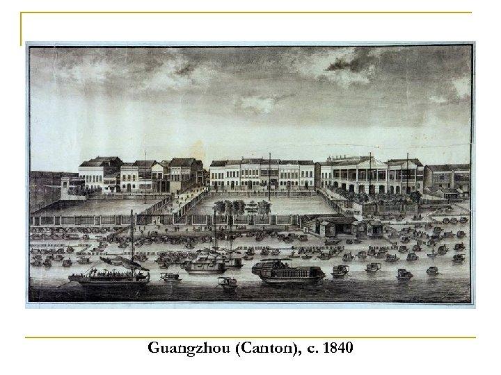 Guangzhou (Canton), c. 1840