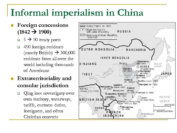 Informal imperialism in China n Foreign concessions (1842 1900) q q n 5 90