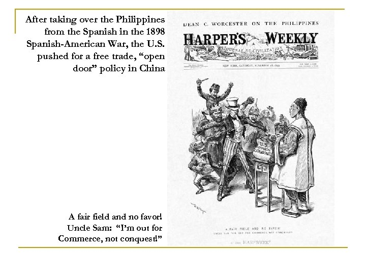 After taking over the Philippines from the Spanish in the 1898 Spanish-American War, the