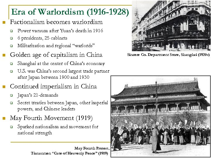 Era of Warlordism (1916 -1928) n Factionalism becomes warlordism q q q n Golden