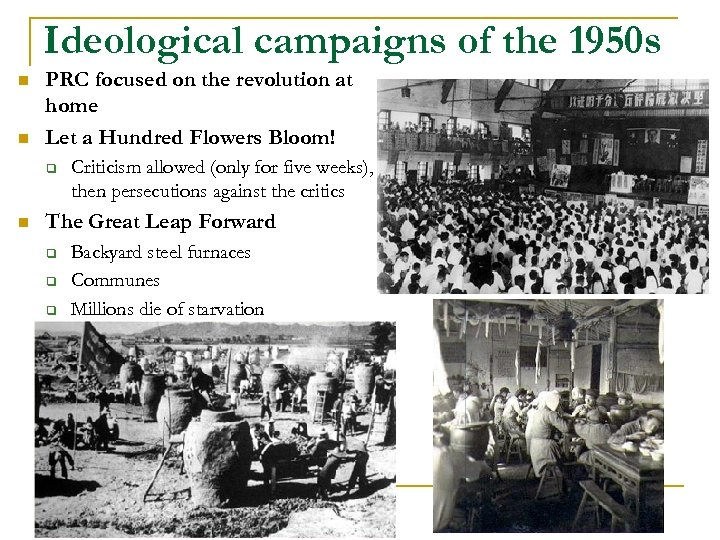 Ideological campaigns of the 1950 s n n PRC focused on the revolution at