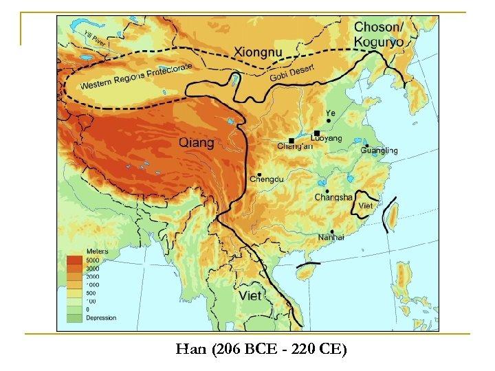 Han (206 BCE - 220 CE)