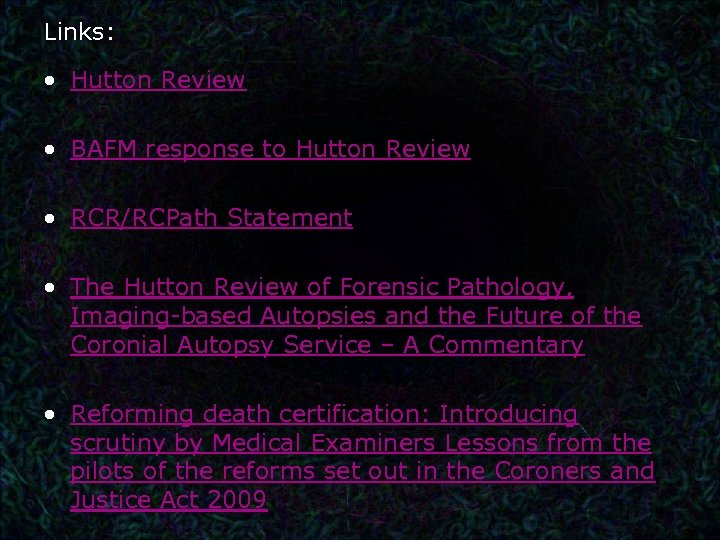 Links: • Hutton Review • BAFM response to Hutton Review • RCR/RCPath Statement •