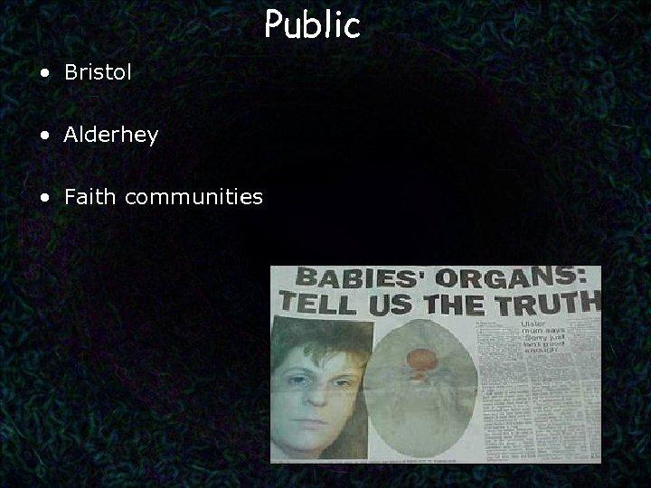 Public • Bristol • Alderhey • Faith communities