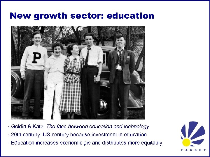New growth sector: education - Goldin & Katz: The face between education and technology