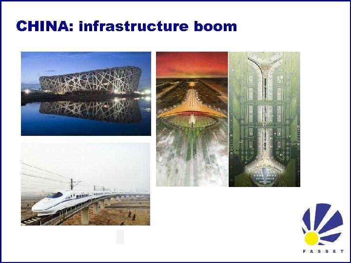 CHINA: infrastructure boom