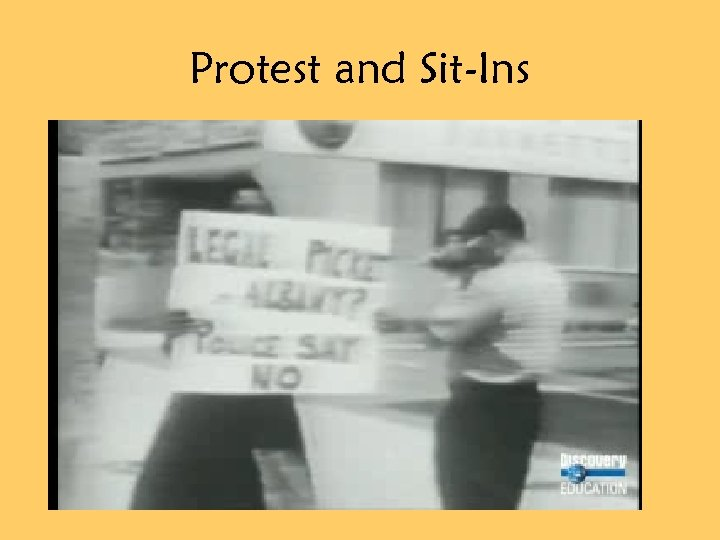 Protest and Sit-Ins