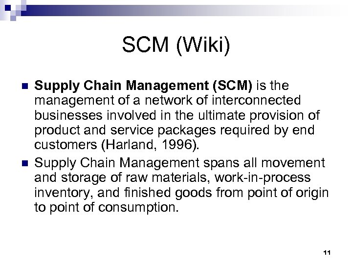 Value Chain 價值鏈 A value chain is a