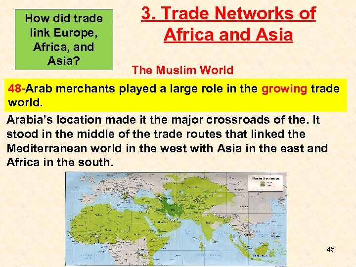How did trade link Europe, Africa, and Asia? 3. Trade Networks of Africa and