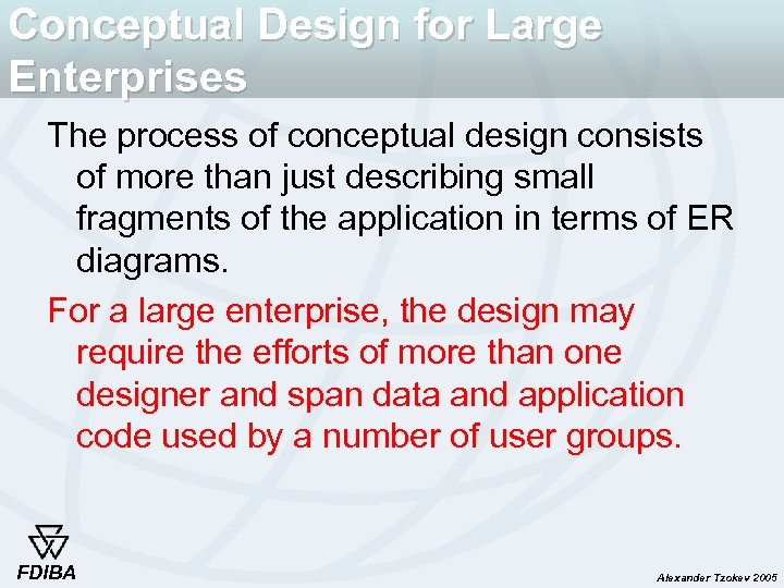 Conceptual Design for Large Enterprises The process of conceptual design consists of more than