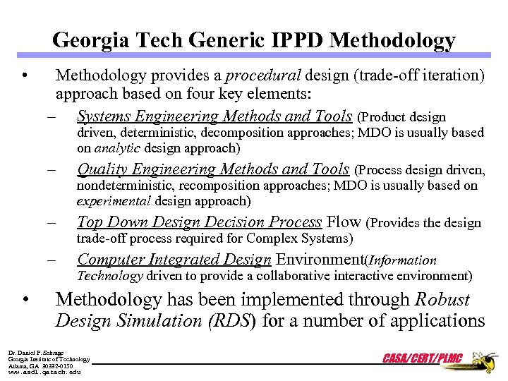 Georgia Tech Generic IPPD Methodology • Methodology provides a procedural design (trade-off iteration) approach