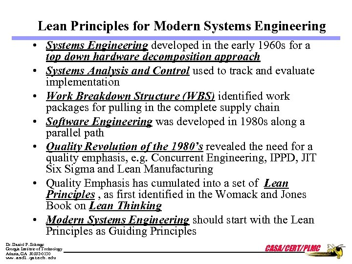 Lean Principles for Modern Systems Engineering • Systems Engineering developed in the early 1960