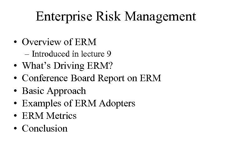 Enterprise Risk Management Overview of ERM