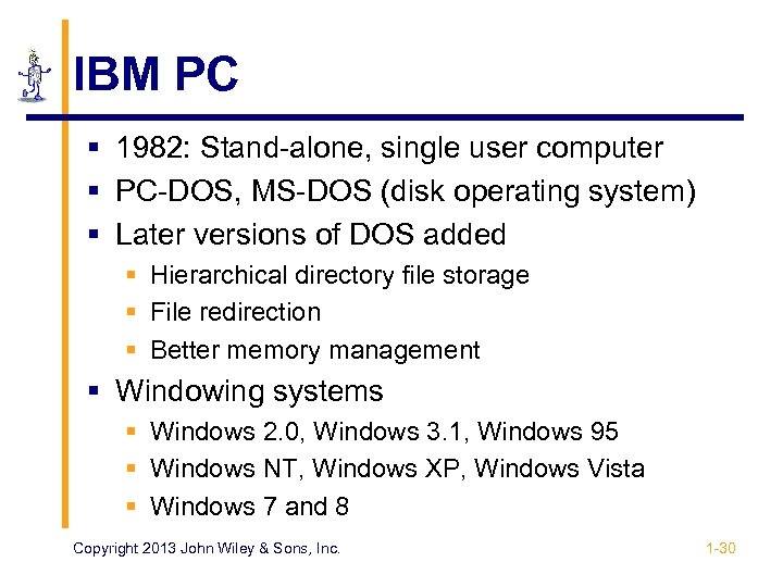IBM PC § 1982: Stand-alone, single user computer § PC-DOS, MS-DOS (disk operating system)