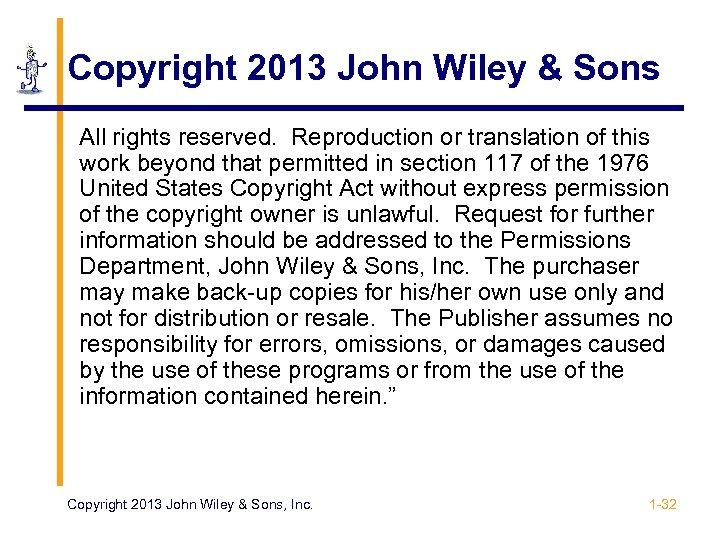 Copyright 2013 John Wiley & Sons All rights reserved. Reproduction or translation of this