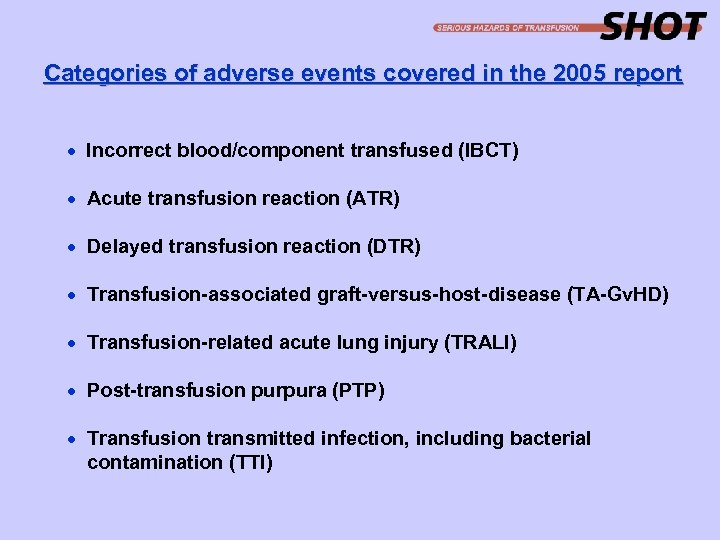 Categories of adverse events covered in the 2005 report · Incorrect blood/component transfused (IBCT)