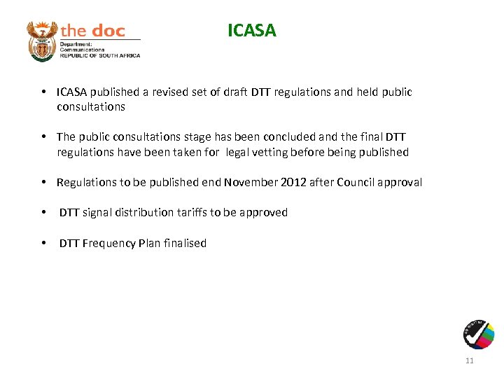 ICASA • ICASA published a revised set of draft DTT regulations and held public