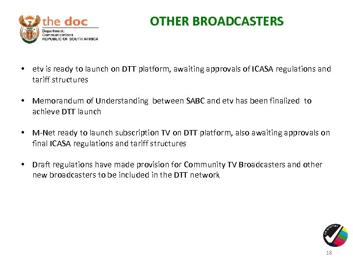 OTHER BROADCASTERS • etv is ready to launch on DTT platform, awaiting approvals of