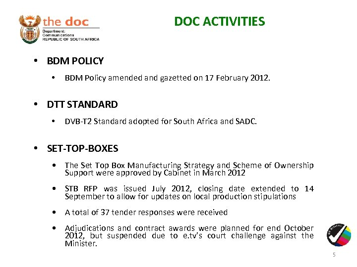 DOC ACTIVITIES • BDM POLICY • BDM Policy amended and gazetted on 17 February