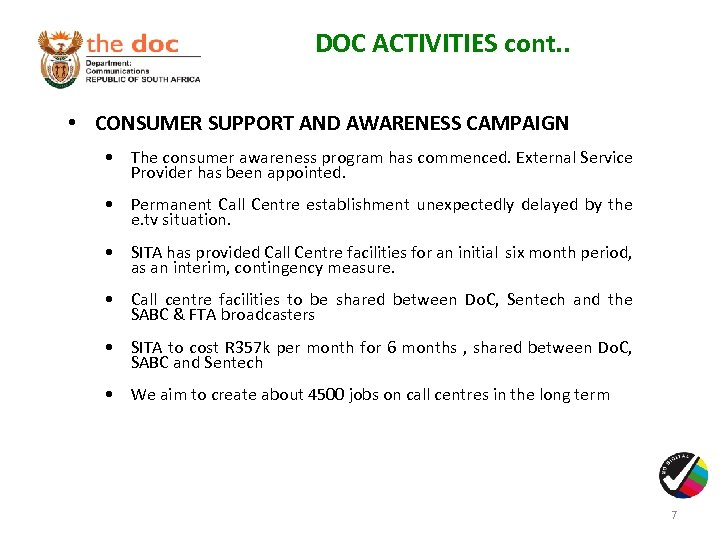 DOC ACTIVITIES cont. . • CONSUMER SUPPORT AND AWARENESS CAMPAIGN • The consumer awareness