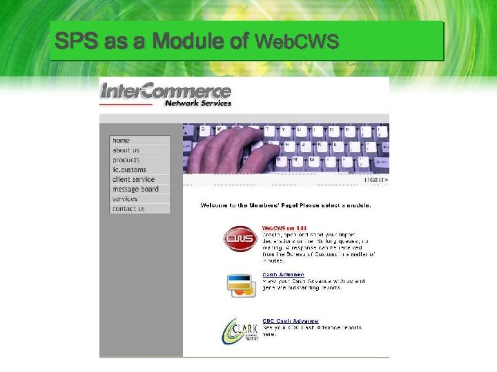 SPS as a Module of Web. CWS