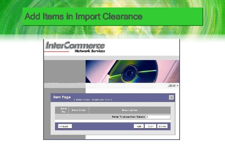 Add Items in Import Clearance