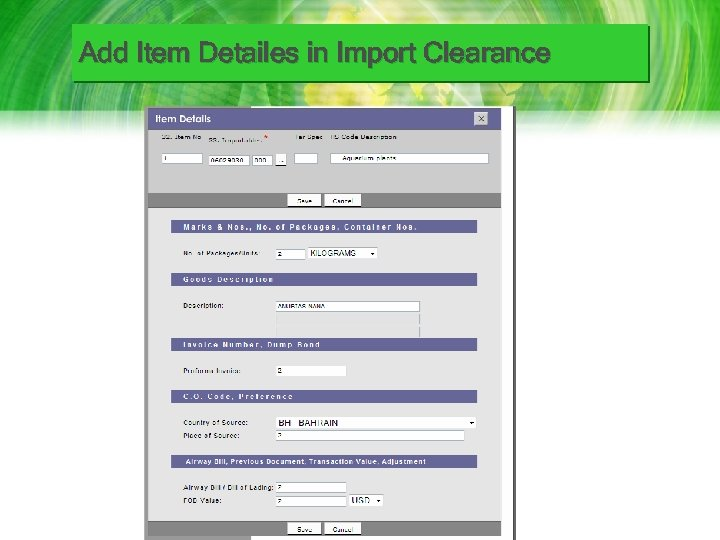 Add Item Detailes in Import Clearance