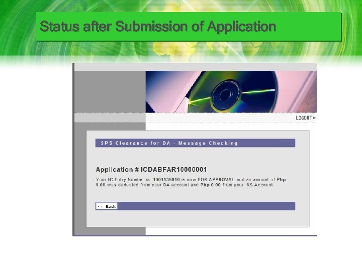 Status after Submission of Application
