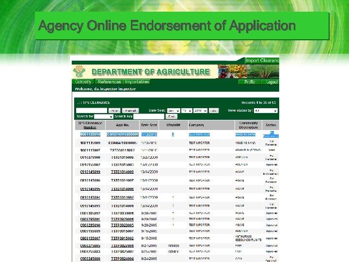 Agency Online Endorsement of Application