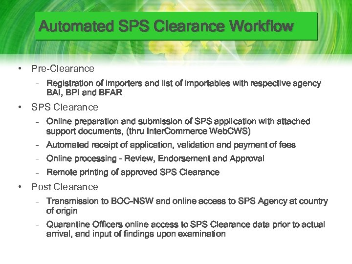 Automated SPS Clearance Workflow • Pre-Clearance – Registration of importers and list of importables