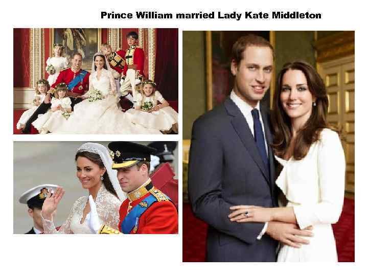 Prince William married Lady Kate Middleton