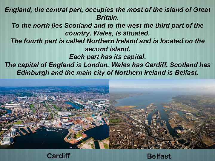England, the central part, occupies the most of the island of Great Britain. To