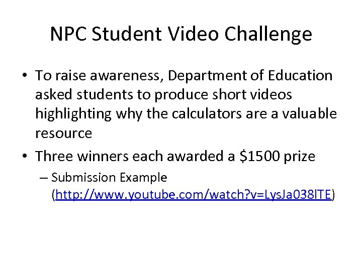NPC Student Video Challenge • To raise awareness, Department of Education asked students to