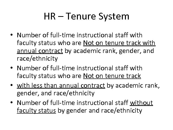 HR – Tenure System • Number of full-time instructional staff with faculty status who