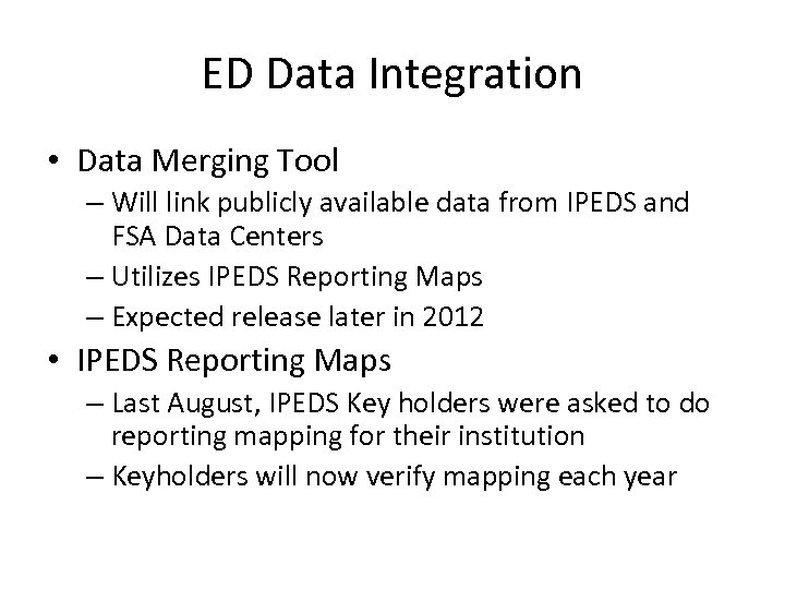 ED Data Integration • Data Merging Tool – Will link publicly available data from